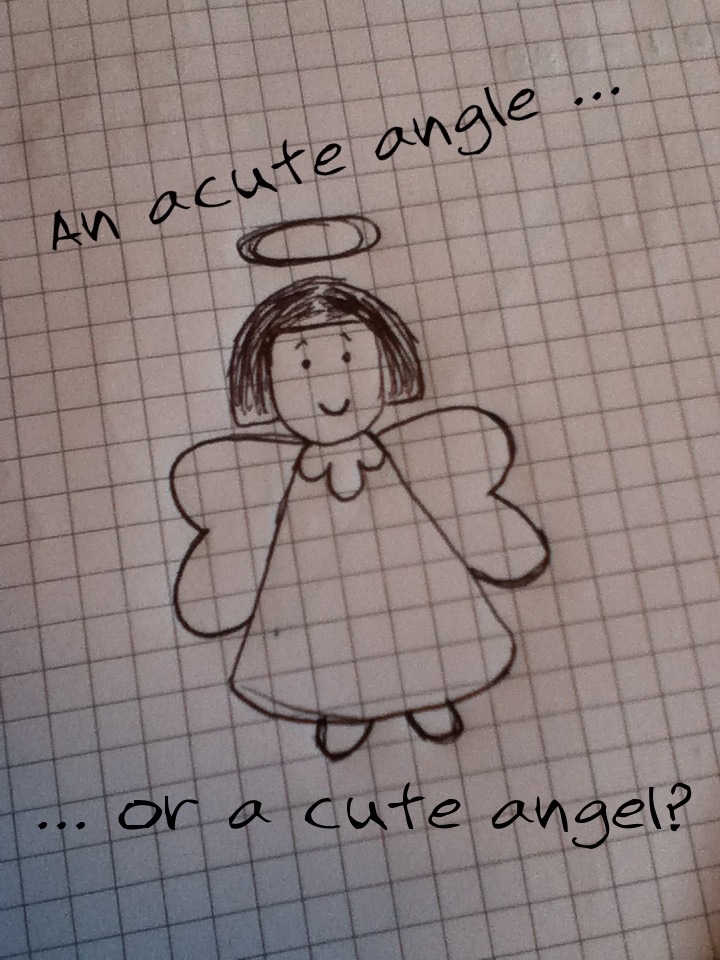 A cute angel, not an acute angle